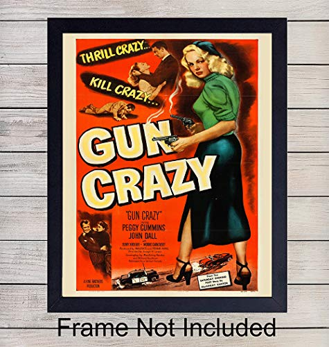 (Gun Crazy Vintage Movie Poster - 8x10 Unframed Photo Wall Art Print - Perfect Gift For Movie Buffs, Gun Enthusiasts, Firearm Lovers - Chic Home)