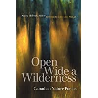 Open Wide a Wilderness: Canadian Nature Poems