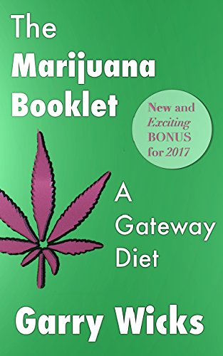 The Marijuana Booklet: A Gateway Diet