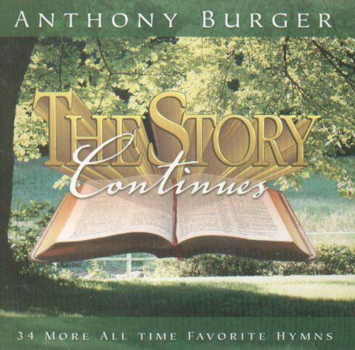 Anthony Burger Music (The Story Continues)