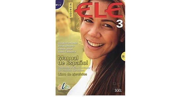 Agencia Ele 3 Exercises: Libro De Ejercicios + CD 3 (Agencia ...