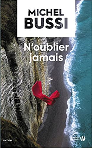 N Oublier Jamais French Edition Michel Bussi