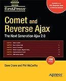Comet and Reverse Ajax: The Next-Generation Ajax 2.0 (Firstpress)