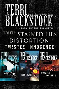 The Moonlighters Collection: Truth Stained Lies, Distortion, Twisted Innocence (Moonlighters Series) by [Blackstock, Terri]
