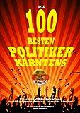 Die 100 Besten Politiker Kärntens, Alois Gmeiner, 3732285294