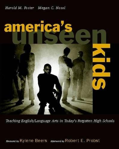 Americas Unseen Kids/Teaching English/Language Arts in...