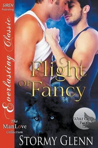 Read Online Flight of Fancy [Wolf Creek Pack 12] (Siren Publishing Everlasting Classic ManLove) pdf