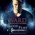 Blood Fury: Black Dagger Legacy, Book 3 Hörbuch von J. R. Ward Gesprochen von: Jim Frangione