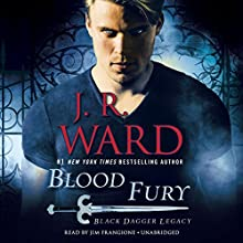 Blood Fury: Black Dagger Legacy, Book 3 Audiobook by J. R. Ward Narrated by Jim Frangione