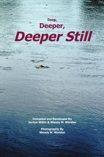 Book: Deep, Deeper, Deeper Still by Jerilyn Willin, Wendy M. Warden