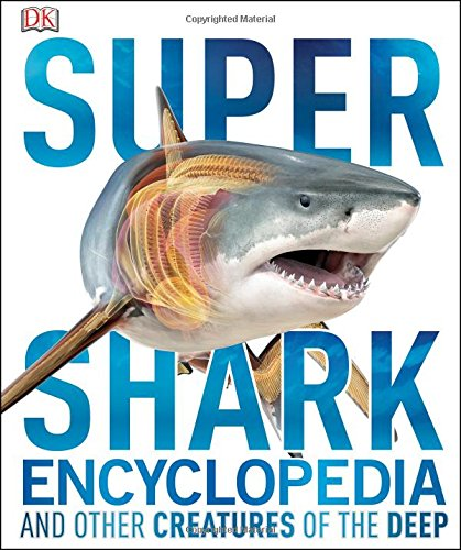 Super Shark Encyclopedia