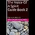 The Voice Of A Spirit Guide Book 2: Spoken Words (Understanding Mediumship & Spirit Guides 10)