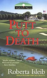 Putt to Death (Golf Lover's Mysteries)