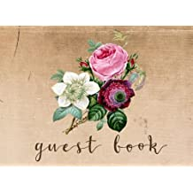 Guest Book: Vintage Guest Book for Weddings, Showers & More (Vintage Wedding Guest Book, Rustic Guest Book) 150 Lined Pages