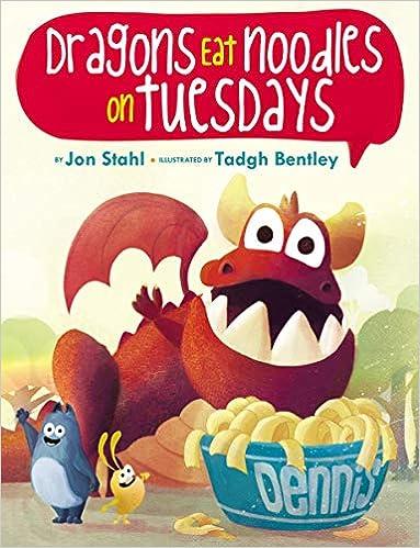 Amazon.com: Dragons Eat Noodles on Tuesdays (9781338125511): Stahl ...