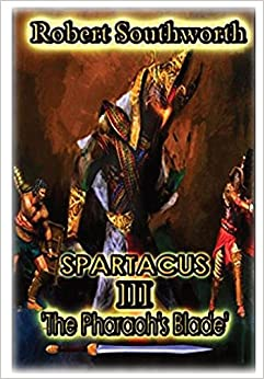Spartacus III: The Pharaoh's Blade