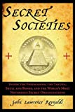 Secret Societies, John Lawrence Reynolds, 161145042X