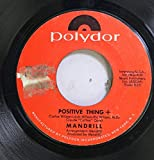 MANDRILL 45 RPM POSITIVE THING + / POSITIVE THING