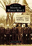 img - for Maine in World War I (Images of America) book / textbook / text book