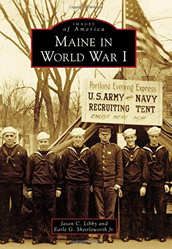 Maine in World War I (Images of America)