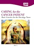 Caring for the Cancer Patient Pt. 2 : Basic Genetics for the Oncology Nurse, Concept Media, 0495821985