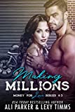 Making Millions (Money for Love Book 3)