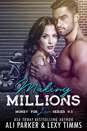 (Making Millions (Money for Love Book 3))