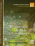 Respuestas de la fe a la cultura : materiales para la formación permanente de los profesores de religión católica