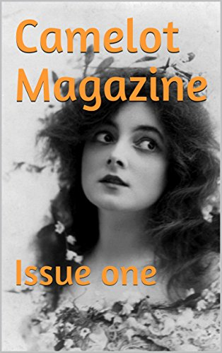 Camelot Magazine: Issue one (English Edition)