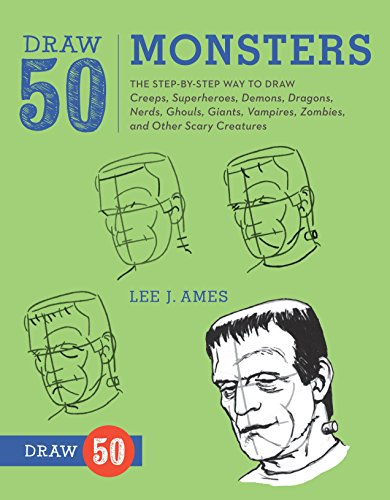 Draw 50 Monsters: The Step-by-Step Way to Draw Creeps, Superheroes, Demons, Dragons, Nerds, Ghouls, Giants, Vampires, Zombies, and Other Scary -