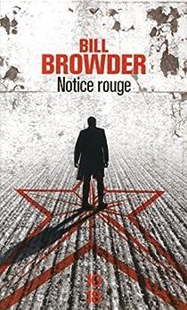 Notice rouge par Browder