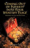 Coming Out of Poverty into Your Wealthy Place, Apostle Willie Eady, 1467026220