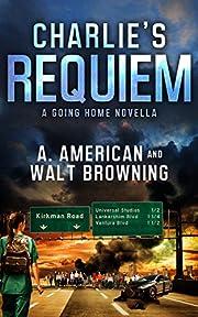 Charlie's Requiem: A Novella