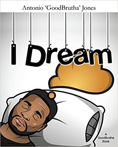 Pda bog downloads I Dream: A GoodBrutha Book B01EKG5FPY PDF DJVU