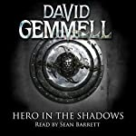 Hero in the Shadows: Drenai, Book 9 | David Gemmell