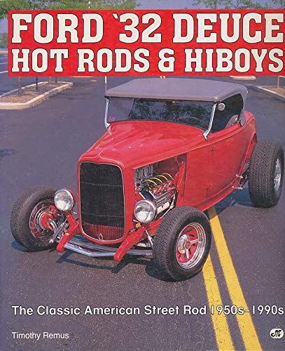 Ford '32 Deuce Hot Rods and -