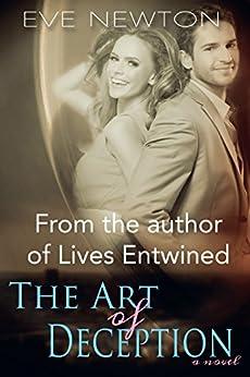 The Art of Deception: An Erotic Romance Novel by [Newton, Eve]