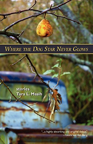 Book: Where The Dog Star Never Glows by Tara Lynn Masih