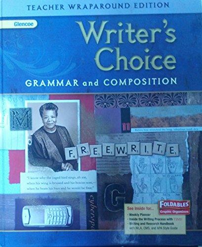 Glencoe Writers Choice: Grammar and Composition, Grade 9 Teachers Wraparound Edition