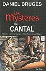 Cantal mystères par Brugès