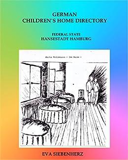 German Children`s Home Directory: Federal State Hamburg