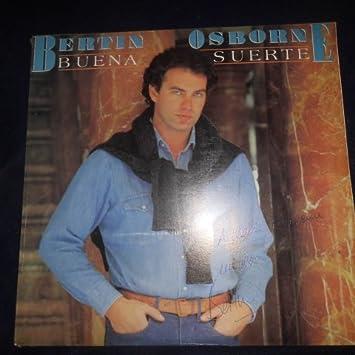 Buena Suerte By Bertin Osborne (Hispavox // Vinyl)