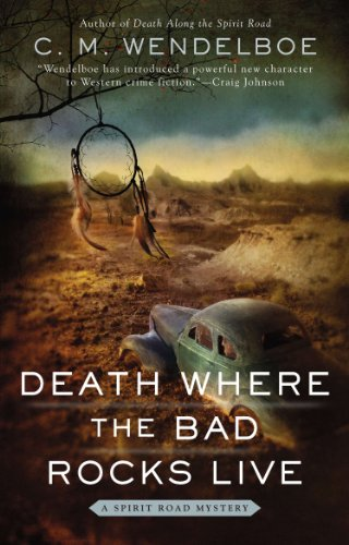 (Death Where the Bad Rocks Live (A Spirit Road Mystery Book 2))