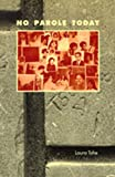 img - for No Parole Today (English, English and Navaho Edition) book / textbook / text book