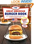 Great American Burger Book: How to Ma...