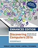 Discovering Computers 2016 - Essentials 1st Edition