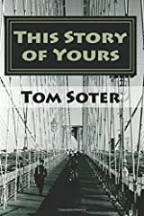 This Story of Yours Paperback