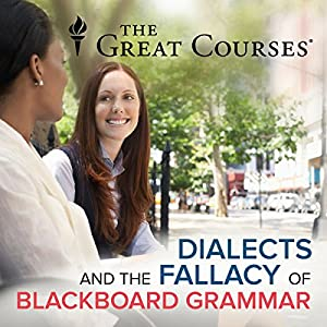 Dialects and the Fallacy of Blackboard Grammar