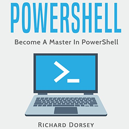 Powershell: Become a Master in Powershell