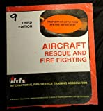 Aircraft Rescue and Fire Fighting, IFSTA Committee, 0879390999